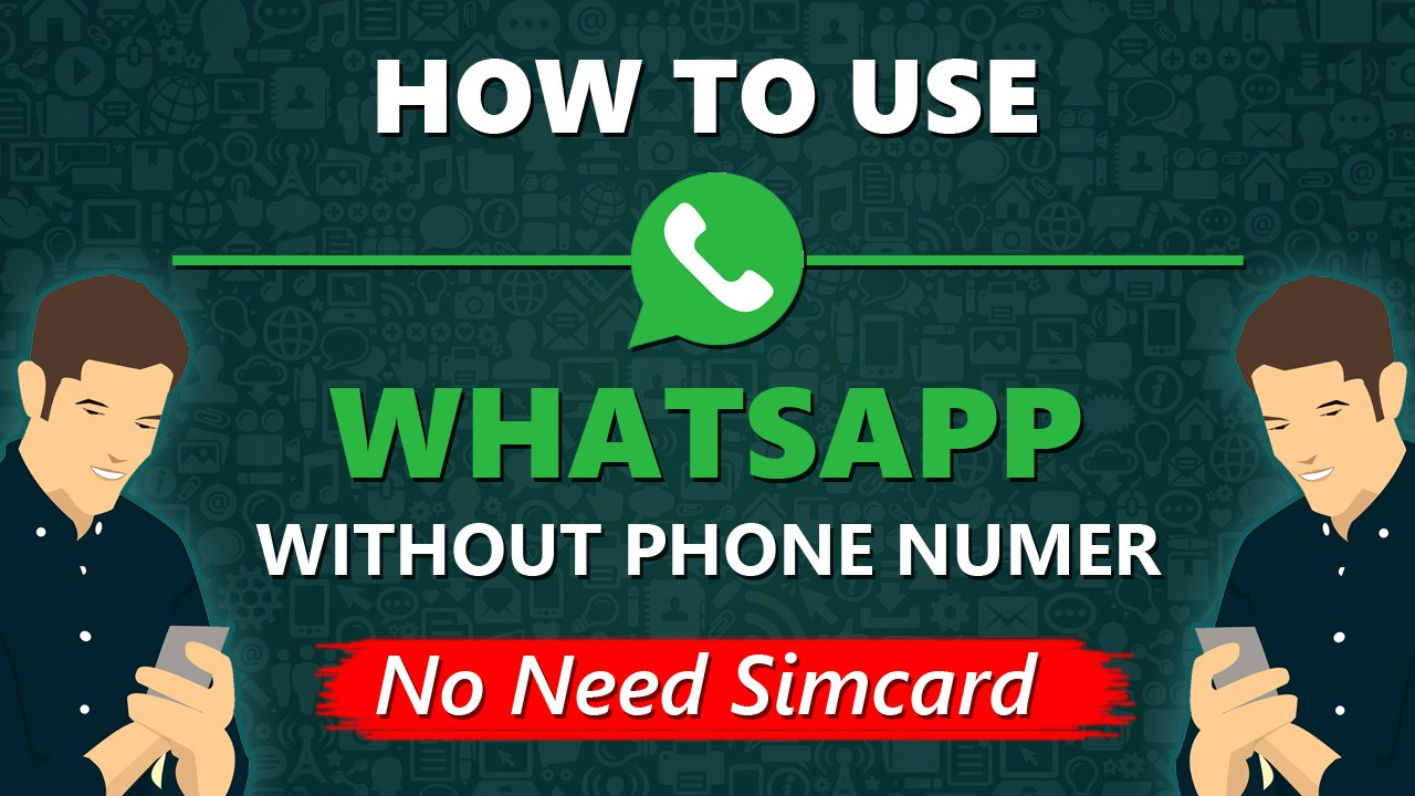 How to use WhatsApp Without Phone Numer or Sim WHATSAPP Latest Tricks