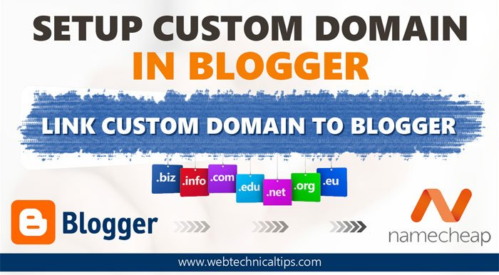 Complete Guide to Setup Custom Domain in Blogger