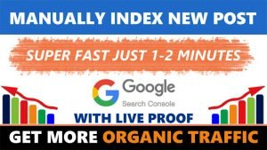 How to Get Google Search Index Website Instantly Super Fast