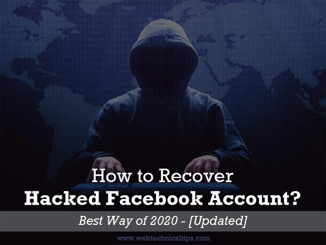 Proven Way to Recover Hacked Facebook Account 2020 [Updated]