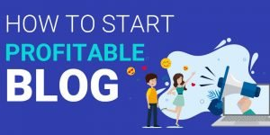 How to Start a Blog In 7 Easy Steps & Make Money Online 2020