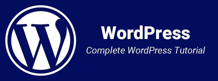 What is WordPress,Complete WordPress Tutorial