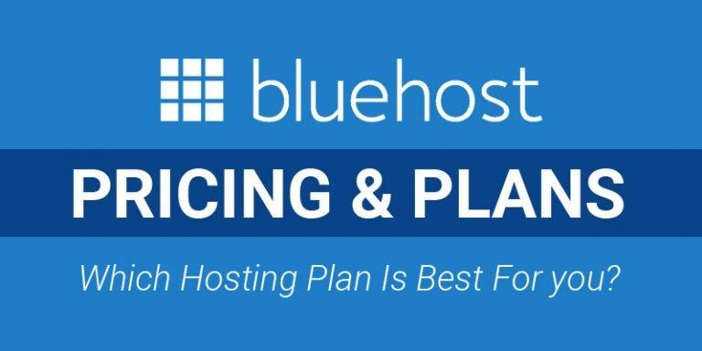 Bluehost Hosting Price & Plans 2021 [Latest]