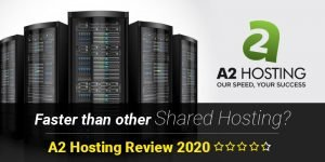 A2 Hosting Review 2020 – Always Faster than other Shared Hosting?