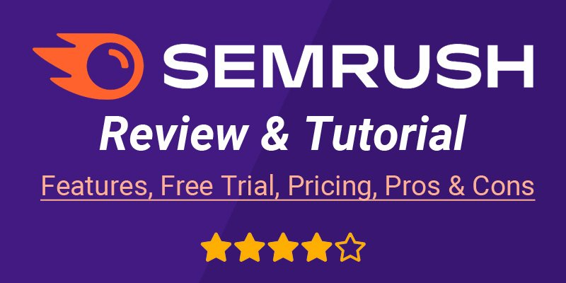 SEMrush Review 2021 Best SEO Tool for your Website and Blog