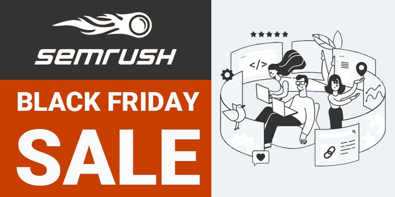 SEMrush Black Friday Deals 2020 Live
