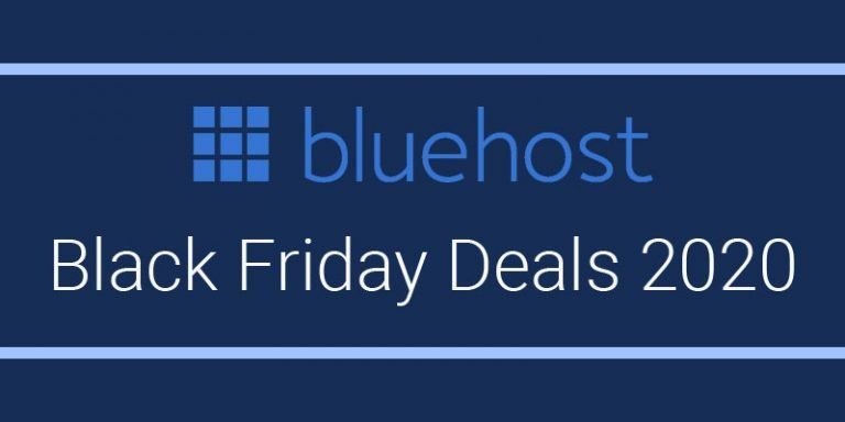 Bluehost Black Friday Deals 2020 : Exclusive Up to 65% Off {Verified}