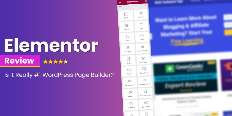 Elementor Review 2021: Is It Really #1 WordPress Page Builder